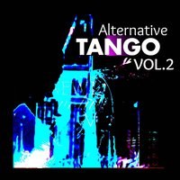 Alternative Tango, Vol. 2 — сборник