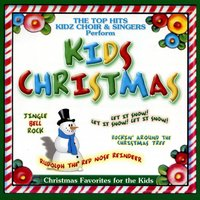 Kids Christmas — The Top Hits Kidz Choir & Singers