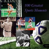 100 Greatest Sports Moments — сборник