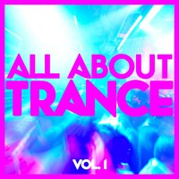 All About Trance, Vol. 1 — сборник