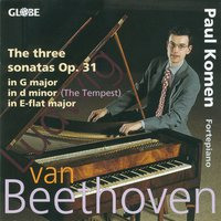 Beethoven: The Piano Sonatas, Vol. 3 — Paul Komen