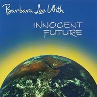 Innocent Future — Barbara Lee With