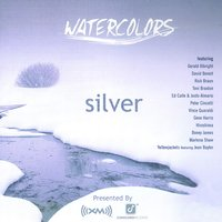 Watercolors: Silver [XM Radio Compilation] — сборник
