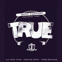 True (feat. Ange) — Beat Factory