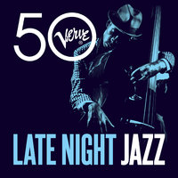 Late Night Jazz - Verve 50 — сборник