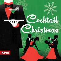 Cocktail Christmas — James Pierpont, Geoffrey Gascoyne|James Pierpont, Geoffrey Gascoyne