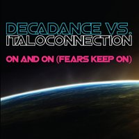 On And On — Decadance, Italoconnection