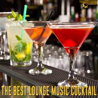 The Best Lounge Music Cocktail — сборник