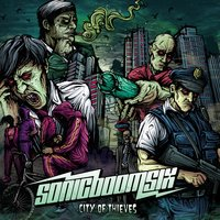 City Of Thieves — Sonic Boom Six