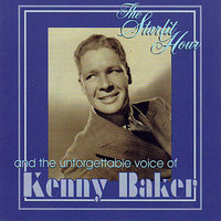 The Starlit Hour — Kenny Baker