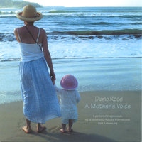 A Mother's Voice — Diane Rose