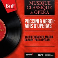 Puccini & Verdi: Airs d'opéras — Achille Braschi, Magda Gabory, Paolo Pedani, Джузеппе Верди, Джакомо Пуччини