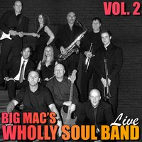 Live, Vol. 2 — Big Mac's Wholly Soul Band