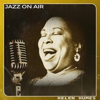 Jazz on Air — Helen Humes