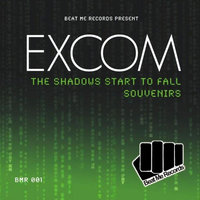 The Shadows Start To Fall — Excom