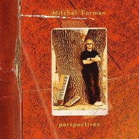 Perspectives — Mitchel Forman
