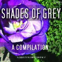Shades of Grey - A Fifty Track Compilation — Shades of Grey - A Fifty Track Compilation