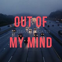 Out of My Mind — Alissa Derogatis