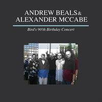 Bird's 90th Birthday Concert — Andrew Beals, Alexander McCabe