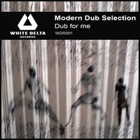 Dub for me — Modern Dub Selection