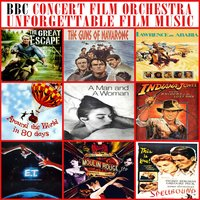 Unforgettable Film Music — BBC Concert Orchestra cond. Barry Wordsworth