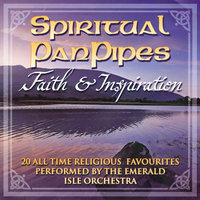 Spiritual Panpipes - Faith & Inspiration — Emerald Isle Orchestra