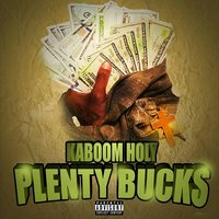 Plenty Bucks — Kaboom Holy