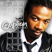 Hold You — Gyptian