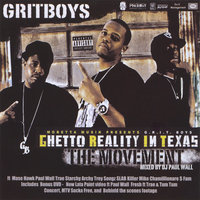 The Movement mixed by Paul Wall — Grit Boys