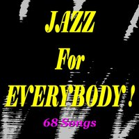 Jazz for Everybody! — сборник