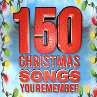 150 Christmas Songs You Remember — сборник