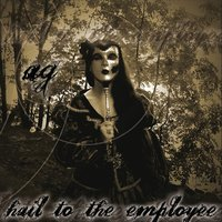 Hail To The Employee — Andreas gross