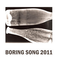 Boring Song 2011 — Mike Tyler