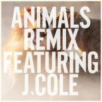 Animals — Maroon 5, J. Cole