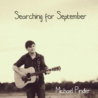 Searching for September — Michael Pinder