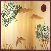 Moss Hollow — Mark Swiderski