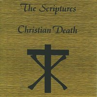 The Scriptures — Christian Death