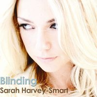 Blinding Single — Sarah Harvey-Smart