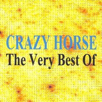 The Very Best of — Crazy Horse