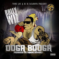Ooga Booga — bully wiz