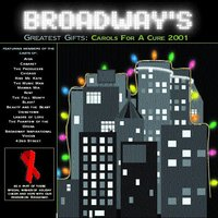 Broadway's Greatest Gifts: Carols for a Cure, Vol. 3, 2001 — сборник