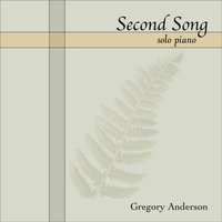 Second Song — Gregory Anderson