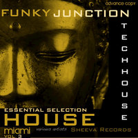 Funky Junction Essential Tech House Compilation — Funky Junction