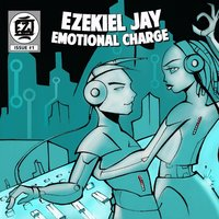 Emotional Charge — Ezekiel Jay