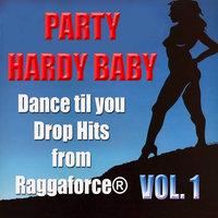 Party Hardy Baby! Dance Til You Drop Hits Vol. 1 — сборник