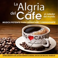 La Alegria del Café — David & The High Spirit