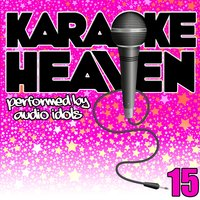 Karaoke Heaven, Vol. 15 — Audio Idols