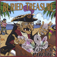 Buried Treasure of the Toucan Pirates — Toucan Pirates