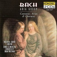 Bach: Cantatas, Arias and Choruses — Иоганн Себастьян Бах, Richard Lewis, Brian Priestman, Lois Marshall, Maureen Forrester, Bach Aria Group, Norman Farrow