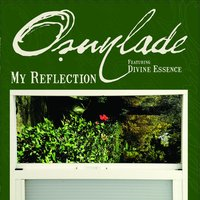 My Reflection — Osunlade